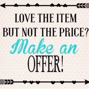 LOVE THE ITEM? MAKE AN OFFER!!!